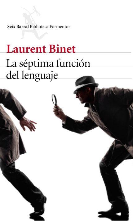 La séptima función del lenguaje, Binet